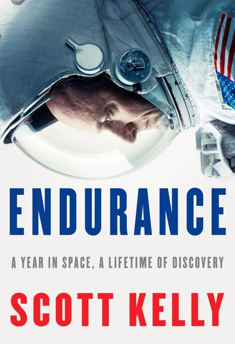 Extrait du livre intitulé Endurance, écrit par Scott Kelly. Copyright © 2017 Scott Kelly. Publication prévue ...