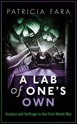 A Lab of One's Own, le nouveau livre de Patricia Fara.