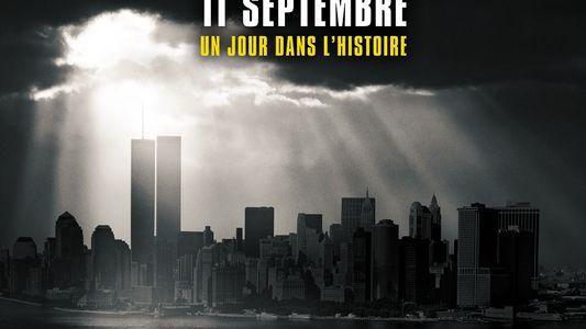 11 septembre : un jour dans l'Histoire | Bande annonce