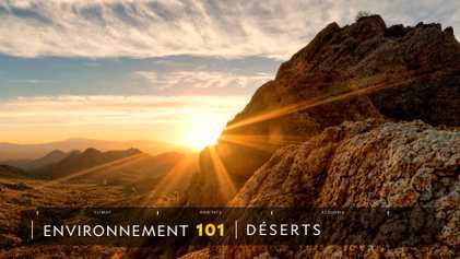COMPRENDRE : Les déserts