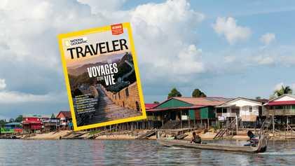 Sommaire du magazine Traveler n° 13 : Les voyages d'une vie
