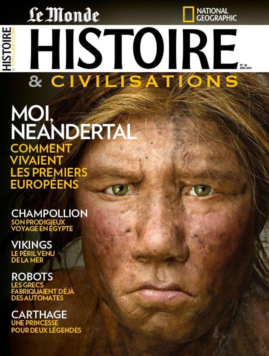 Sommaire du magazine Histoire et Civilisations du mois de mai 2017