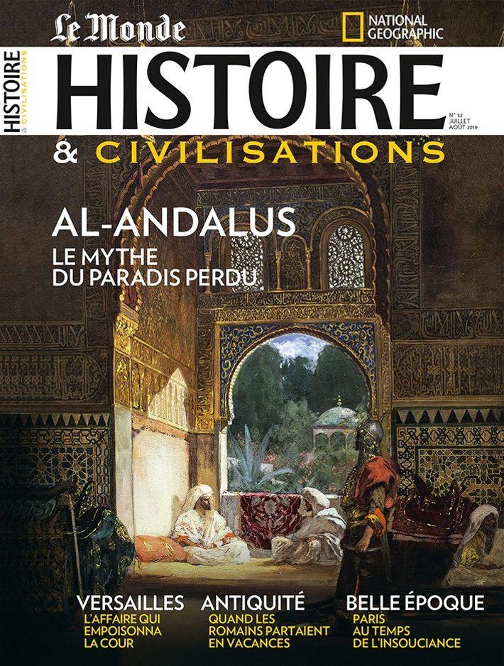 Magazine Histoire et Civilisations - juillet/août 2019