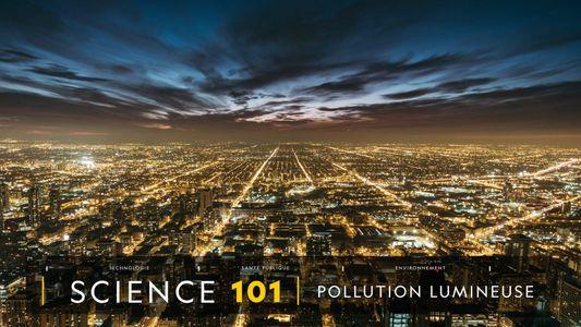 COMPRENDRE : La pollution lumineuse