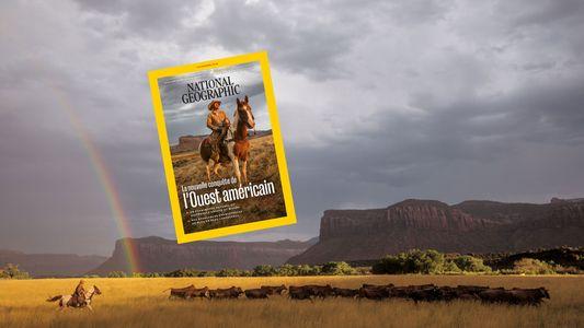 Sommaire du magazine National Geographic de novembre 2018 : la nouvelle conquête de l'Ouest américain