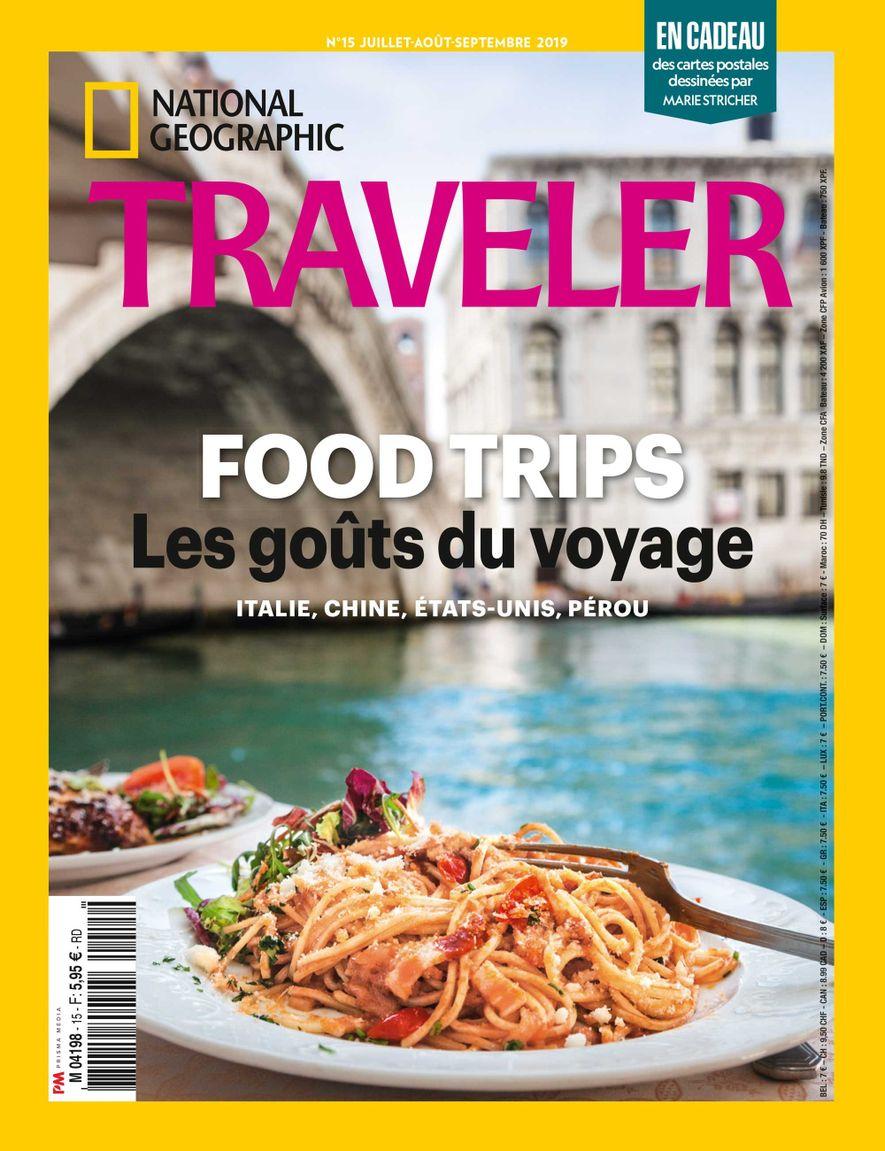 National Geographic Traveler 15 : Les goûts du voyage