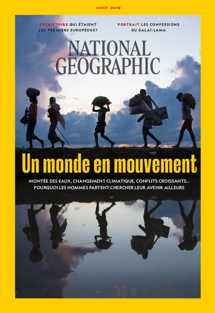 """Magazine National Geographic d'août 2019 : """"Un monde en mouvement"""""""