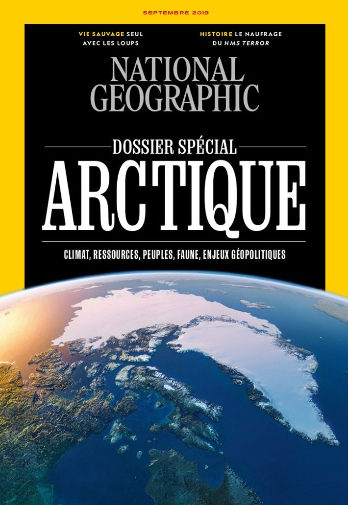 Magazine National Geographic de septembre 2019 : Arctique