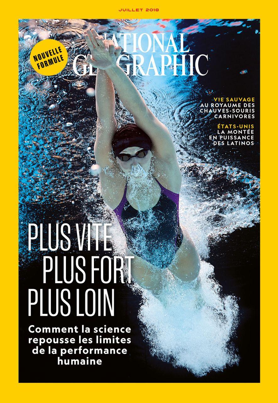 Sommaire du magazine National Geographic de juillet 2018 : Plus vite, plus fort, plus loin