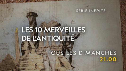 Les 10 merveilles de l'antiquité | Bande annonce