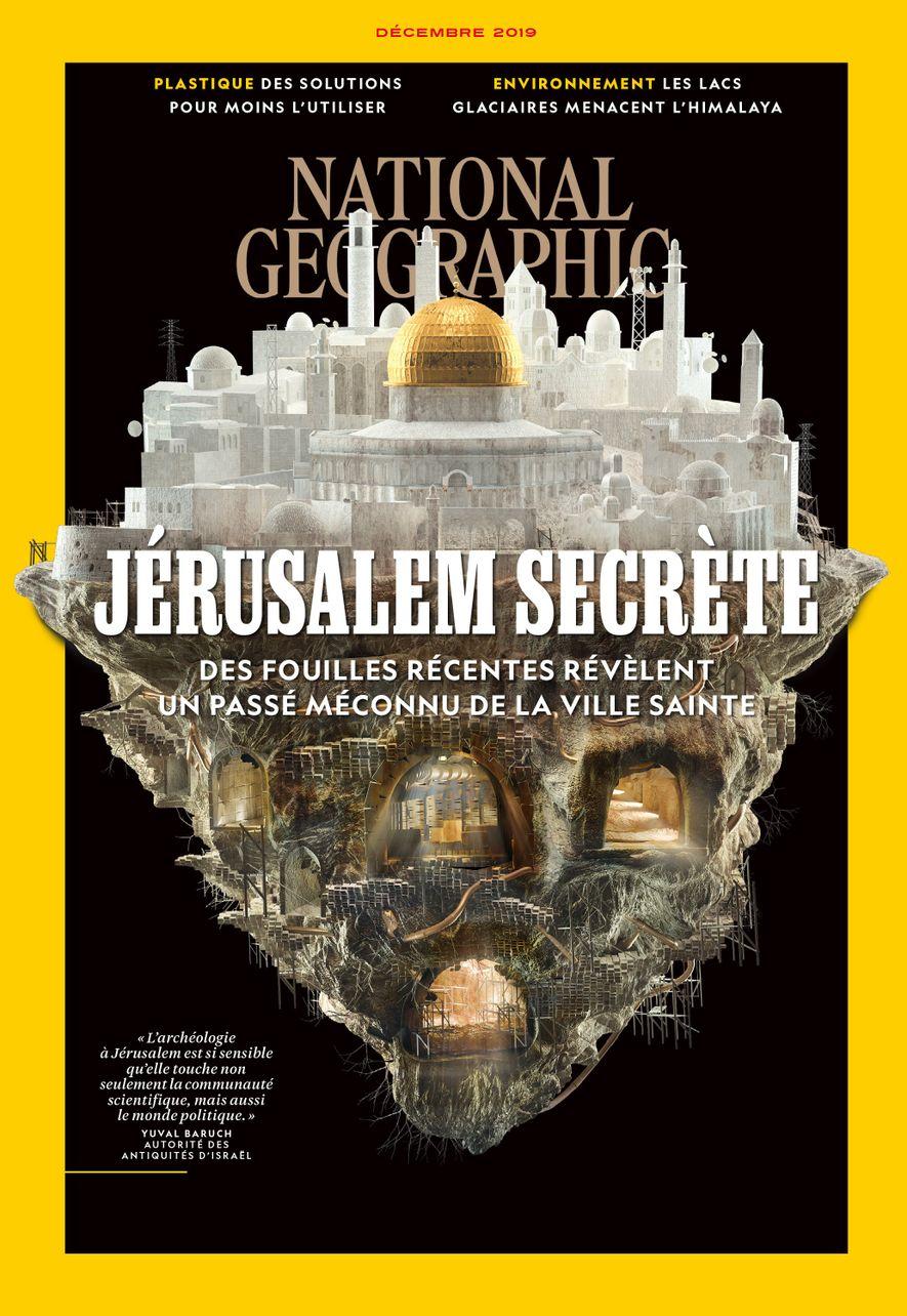Magazine National Geographic de décembre 2019 : Jérusalem secrète