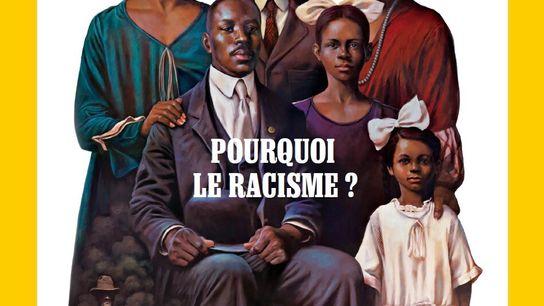 Pourquoi le racisme ?