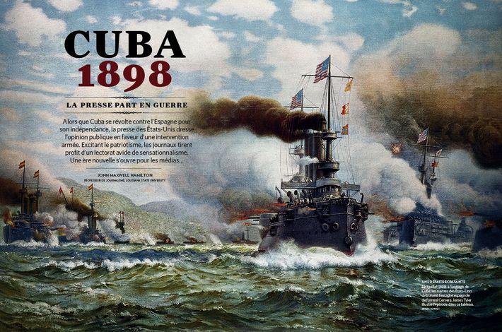 Cuba 1898 - La presse part en guerre