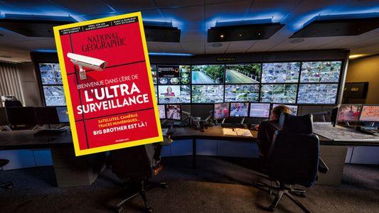 Sommaire du magazine National Geographic de février 2018 : L'ultra surveillance