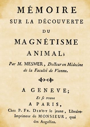 """Traité de 1779 du Dr Franz Anton Mesmer sur """"La découverte du magnétisme animal"""""""
