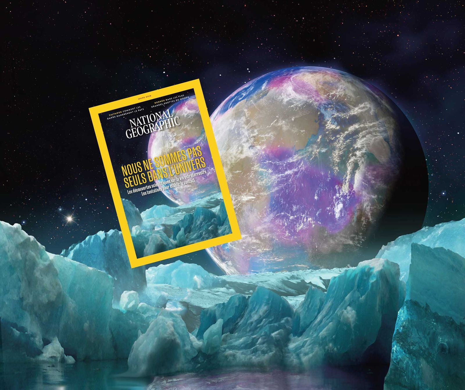 Sommaire du magazine National Geographic de mars 2019 : Nous ne sommes pas seuls dans l'univers