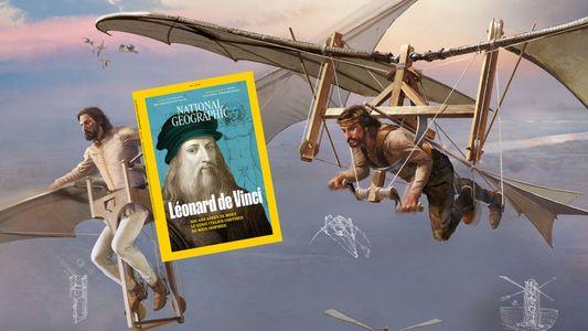 Sommaire du magazine National Geographic de mai 2019 : Léonard de Vinci