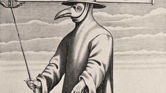 Pourquoi les médecins de la peste portaient-ils ces drôles de masques ?