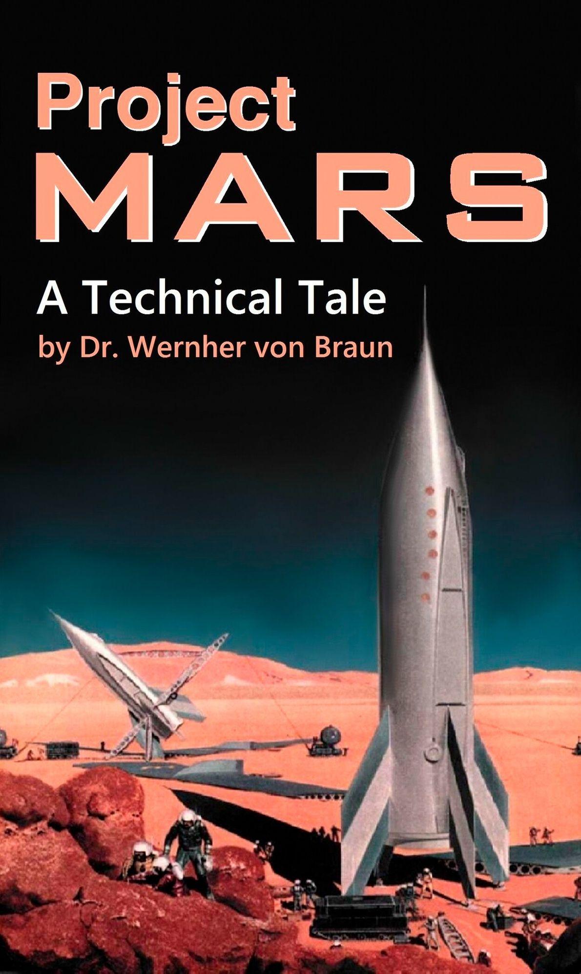 1948 : Project Mars  En 1948, Wernher von Braun, un concepteur de fusées allemand, écrivit une fiction spéculative sur une mission ...