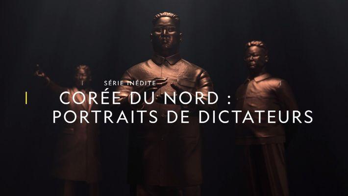 Corée du Nord : portrait de dictateurs