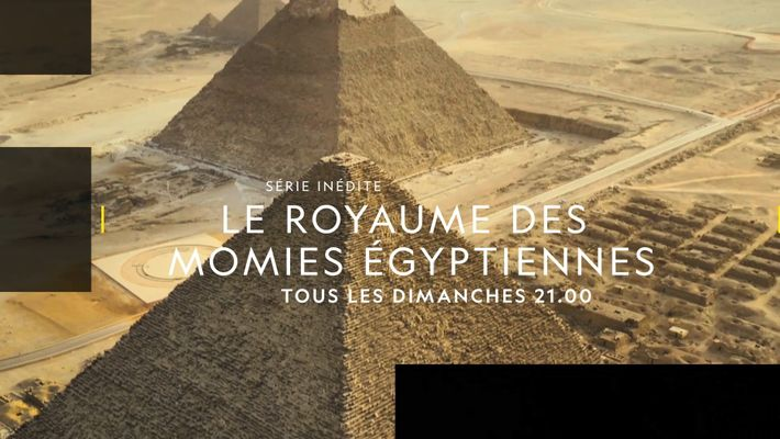 Le Royaume des momies égyptiennes   Bande annonce